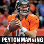 Peyton Manning Guide to Leadership and Living Well