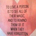 To Love A Person Is To . . .