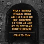 When A Train Goes Through A Tunnel, And It Gets Dark, What Do You Do?