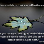 Trust Yourself to the Water